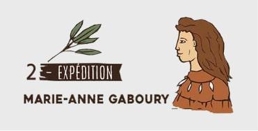 Équipe 2 - Marie-Anne Gaboury - Expédition